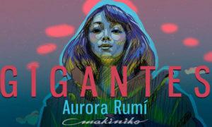 'Gigantes' de Aurora Rumí @ Makiniko, C/Conde Ofalia, 12, Almería | Almería | Andalucía | España