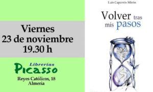 'Volver tras mis pasos' @ Librería Picasso, Calle Reyes Católicos 18, Almería | Almería | Andalucía | España